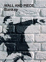 Banksy's Wall and Piece